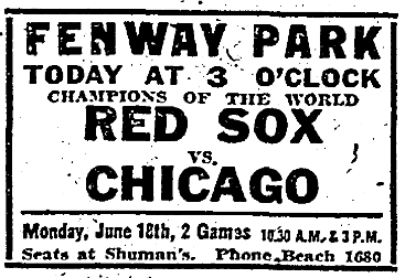 1917 -- 06-16 - Ad for todays game - Red Sox-White Sox - Boston Herald