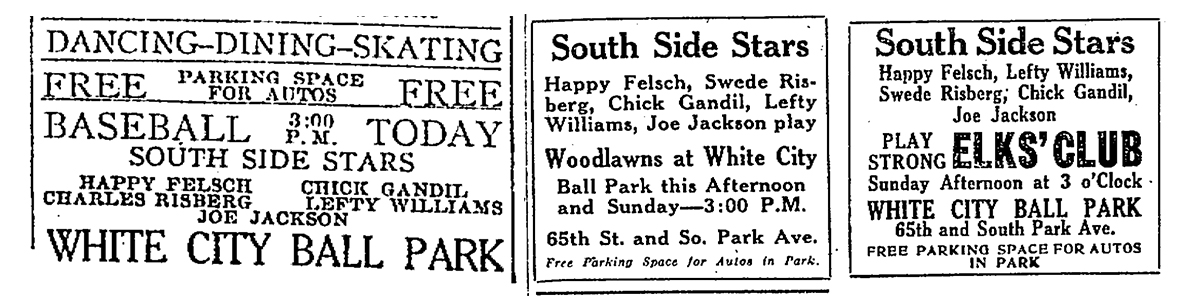 In the summer of 1921, promoter George K. Miller placed ads in the Chicago Tribune to help drive interest in the South Side Stars games at White City Amusement Park. These ads appeared in the newspaper on, from left, June 12, June 18, and June 25, 1921. Jury selection for the Black Sox trial began on Monday, June 27. (Photos: Chicago Tribune / Newspapers.com)